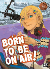Born to be on air ! -4- Tome 4