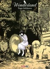 Wonderland (Yugo Ishikawa) -2- Tome 2