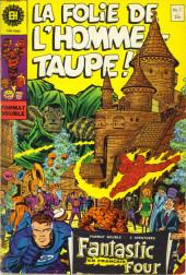 Fantastic Four (Éditions Héritage) -7- La folie de l'homme-taupe!