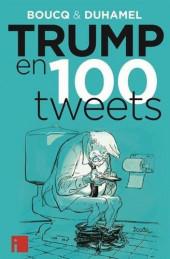 (AUT) Boucq - Trump en 100 tweets