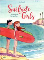 Surfside Girls - Le secret de Danger Point -1- Le secret de Danger Point