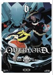Overlord (Oshio/Miyama) -6- Tome 6