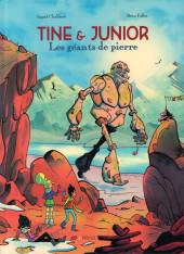 Tine & Junior -2- Les géants de pierre