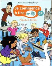 Je commence à lire en BD : CP -3- Pagaille à l'école