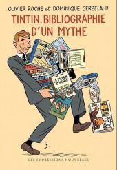 Tintin - Divers -a- Tintin, bibliographie d'un mythe