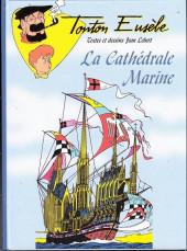 Tonton Eusèbe (Les aventures de) -2- La cathédrale marine
