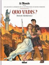 Les grands Classiques de la littérature en bande dessinée (Glénat/Le Monde) -30- Quo Vadis?