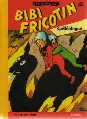 Bibi Fricotin (Hachette - la collection) -40- Bibi Fricotin spéléologue