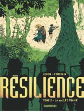 Résilience -2- La Vallée trahie