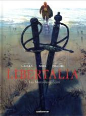 Libertalia -2- Les murailles d'Eden