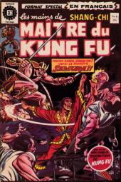 Les mains de Shang-Chi, maître du Kung-Fu (Éditions Héritage) -8- Une fortune de mort !