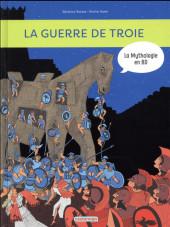La mythologie en BD -9- La guerre de Troie et l'Iliade