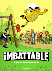 Imbattable -2- Super-héros de proximité