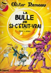 Olivier Rameau -2c1985- La Bulle de si-c'était-vrai