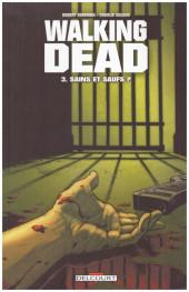 Walking Dead -3a2010- Sains et saufs ?