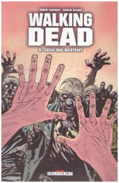 Walking Dead -9a2010- Ceux qui restent