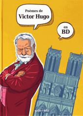 Poèmes en bandes dessinées -c18- Poèmes de Victor Hugo en BD