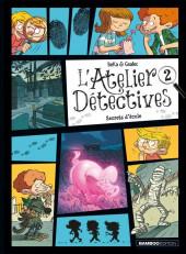 L'atelier détectives -2- Secrets d'école
