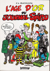 Spirou (Almanachs & Album+) -HS- L'age d'or du Journal Spirou
