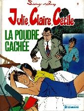 Julie, Claire, Cécile -9- La poudre cachée