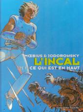 L'incal - Une aventure de John Difool -4b99- Ce qui est en haut