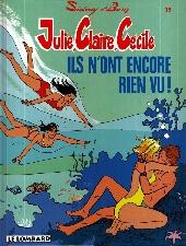 Julie, Claire, Cécile -13- Ils n'ont encore rien vu !
