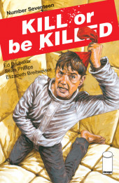Kill or be Killed (2016) -17- Number seventeen