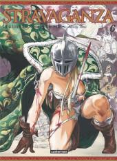 Stravaganza, la Reine au Casque de Fer -6- Tome 6