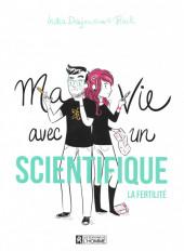 Ma vie avec un scientifique -1- La fertilité