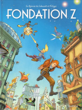 Spirou et Fantasio (Une aventure de.../Le Spirou de...) -13- Fondation Z