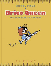 Canetor -2- Brico Queen