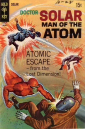 Doctor Solar, Man of the Atom (1962) -26- Atomic escape from the lost dimension !