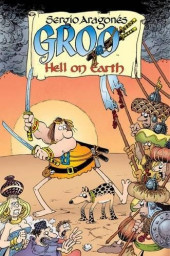 Sergio Aragonés' Groo: Hell on Earth (2007) -INT- Hell on Earth