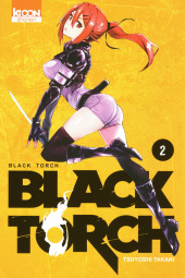 Black Torch -2- Tome 2