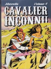 Le cavalier inconnu (Intégrale) -INT4- Volume 4