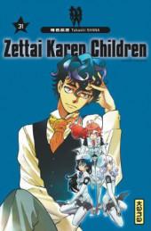 Zettai Karen Children -31- Tome 31