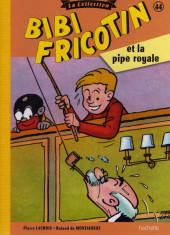 Bibi Fricotin (Hachette - la collection) -44- Bibi Fricotin et la pipe royale