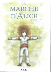 La marche d'Alice - La Marche d'Alice