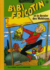 Bibi Fricotin (Hachette - la collection) -46- Bibi Fricotin et le dernier des Mohicans