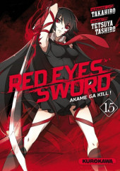 Red eyes sword - Akame ga Kill ! -15- Tome 15