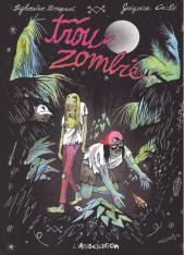 Trou zombie -1- Trou Zombie