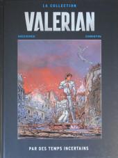 Valérian - La collection (Hachette) -18- Par des temps incertains