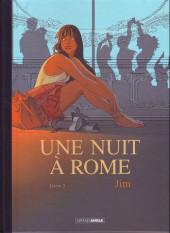 Une nuit à Rome -3TL- Tome 3