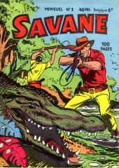 Savane (SFPI) -1- Finie la comédie...