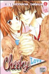 Cheeky love -6- Tome 6