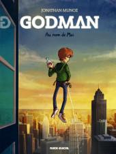 Godman -1- Au nom de Moi