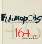 (DOC) Futuropolis - Futuropolis, 164 livres qui donnent le ton