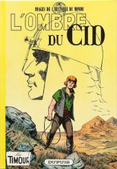 Les timour -17- L'ombre du Cid