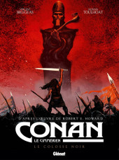 Conan le Cimmérien -2- Le Colosse noir