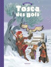 Tosca des Bois -2- Tome 2